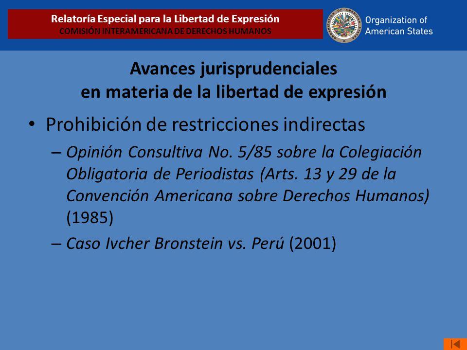 Avances jurisprudenciales en materia de la libertad de expresión