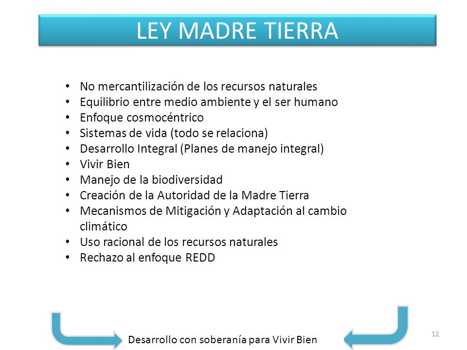 LEY MADRE TIERRA No mercantilización de los recursos naturales