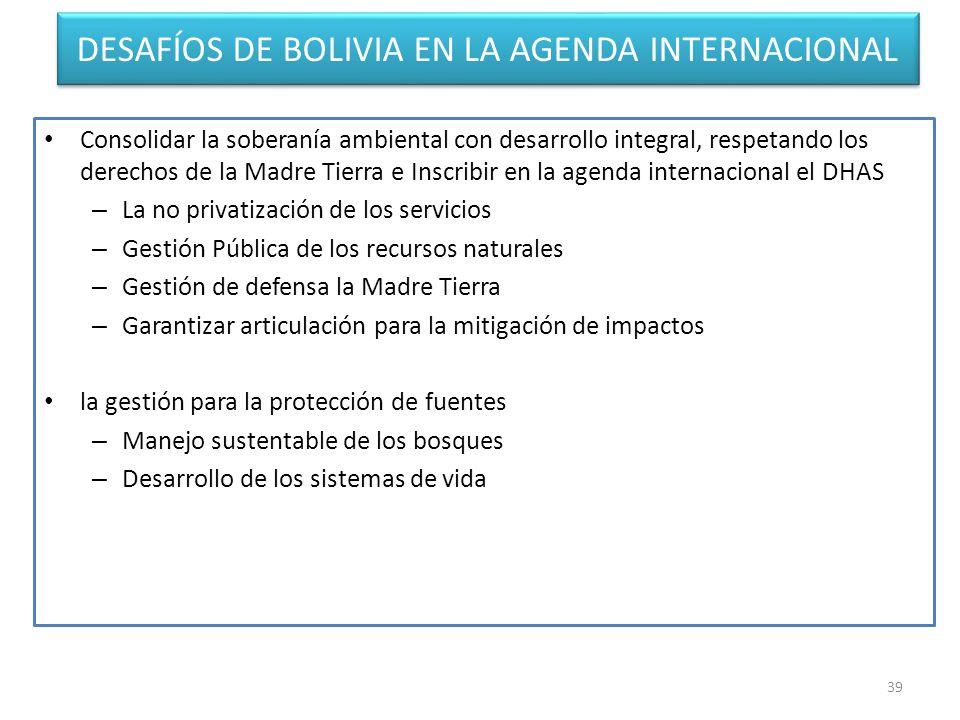DESAFÍOS DE BOLIVIA EN LA AGENDA INTERNACIONAL