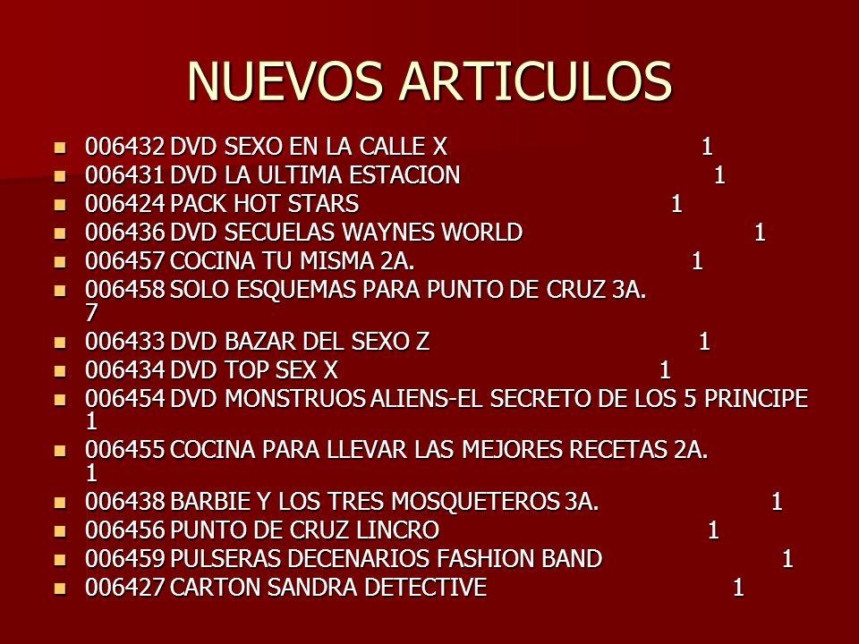 NUEVOS ARTICULOS 006432 DVD SEXO EN LA CALLE X 1