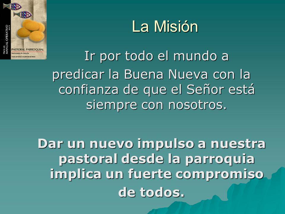 La Misión Ir por todo el mundo a