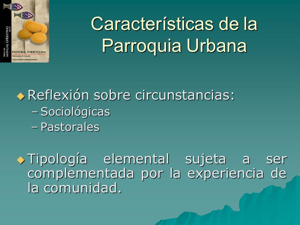 Características de la Parroquia Urbana