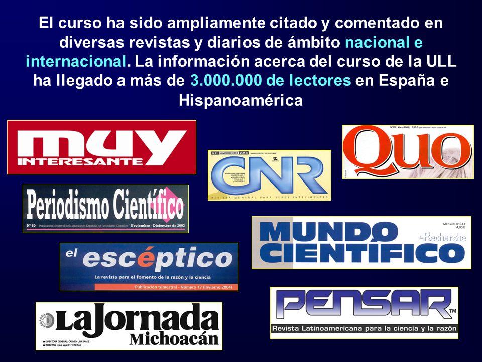 El curso ha sido ampliamente citado y comentado en diversas revistas y diarios de ámbito nacional e internacional. La información acerca del curso de la ULL ha llegado a más de 3.000.000 de lectores en España e Hispanoamérica