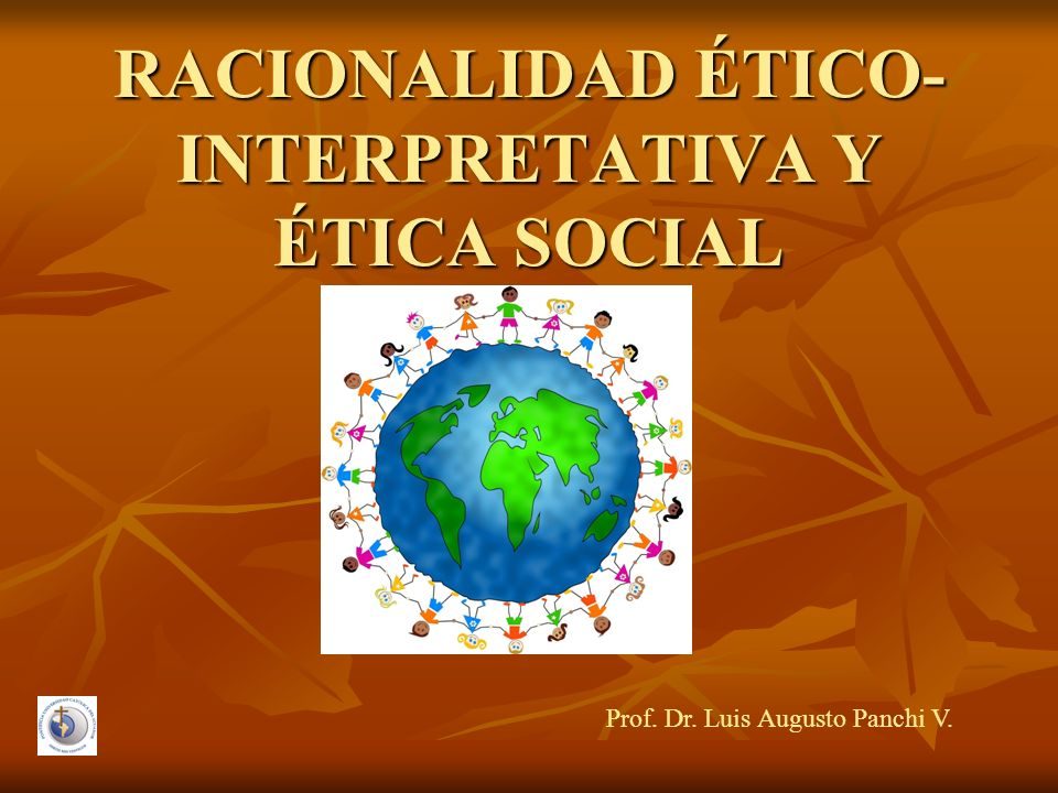 RACIONALIDAD ÉTICO-INTERPRETATIVA Y ÉTICA SOCIAL