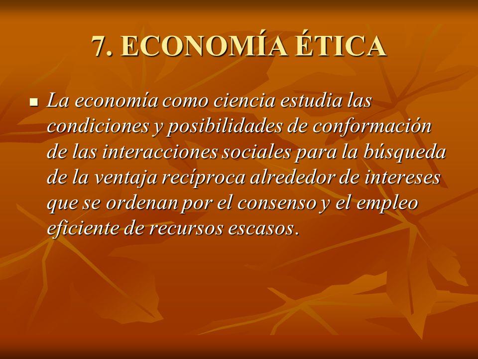 7. ECONOMÍA ÉTICA