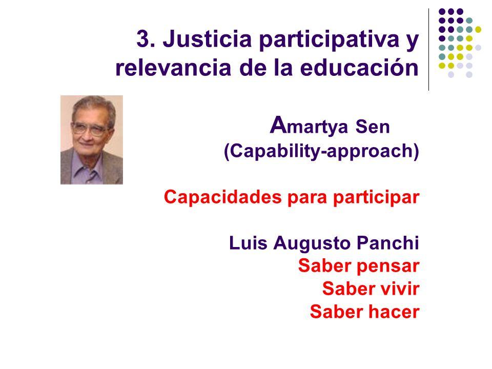3. Justicia participativa y relevancia de la educación Amartya Sen