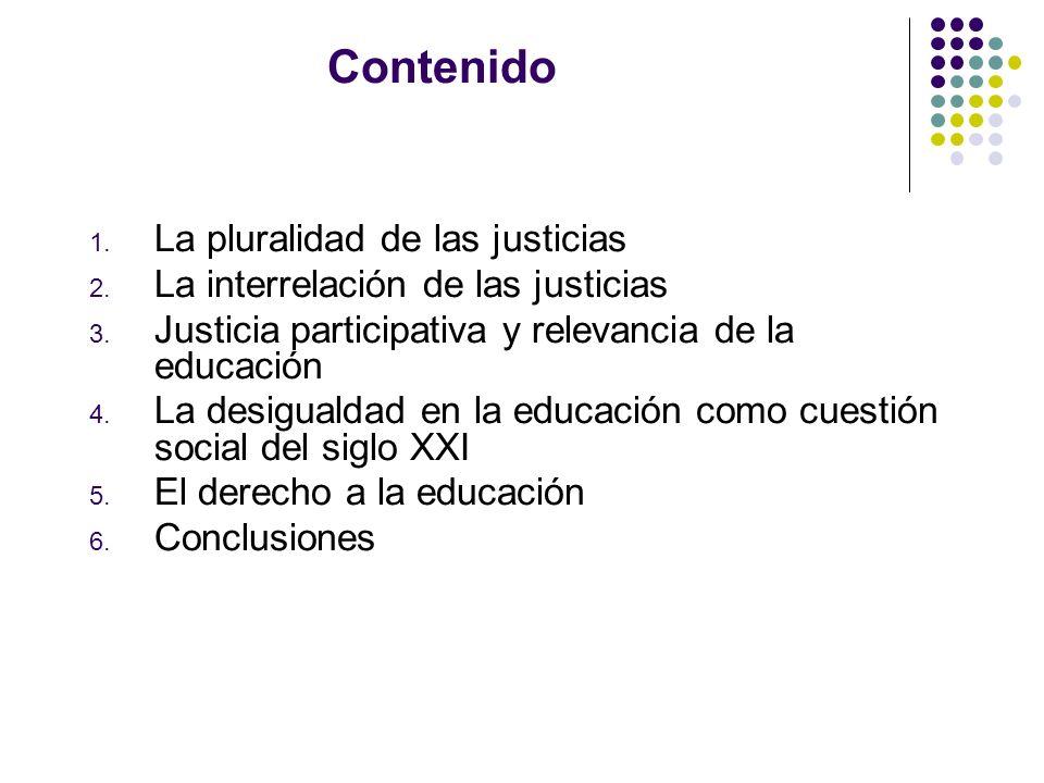 Contenido La pluralidad de las justicias
