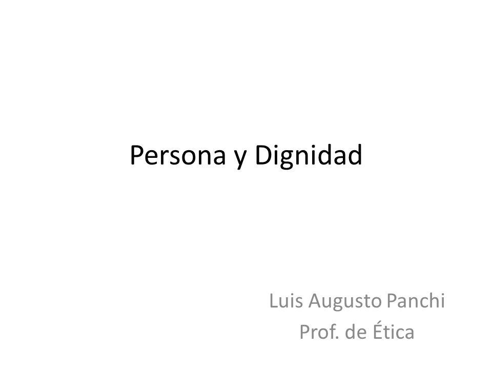 Luis Augusto Panchi Prof. de Ética