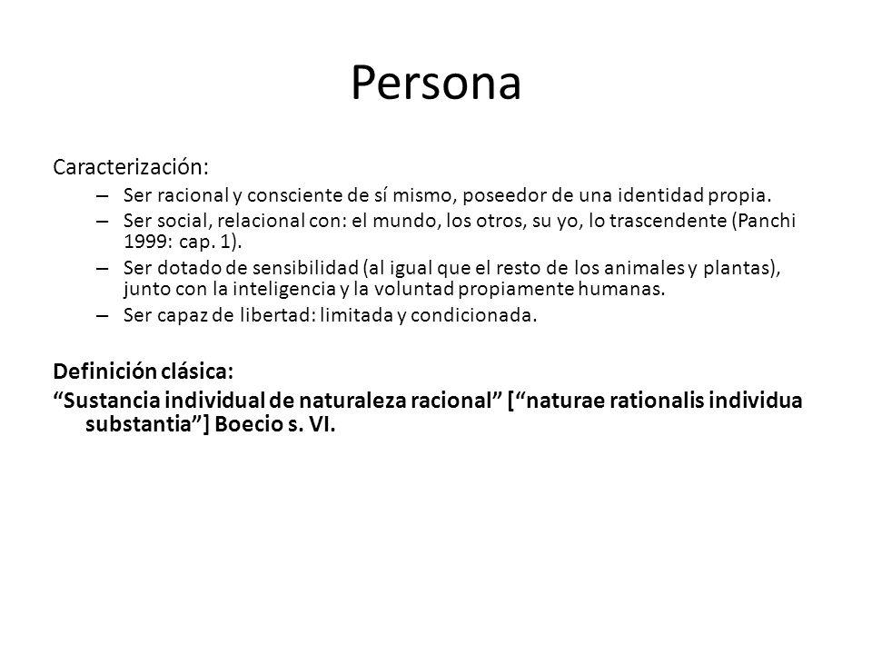 Persona Caracterización: Definición clásica:
