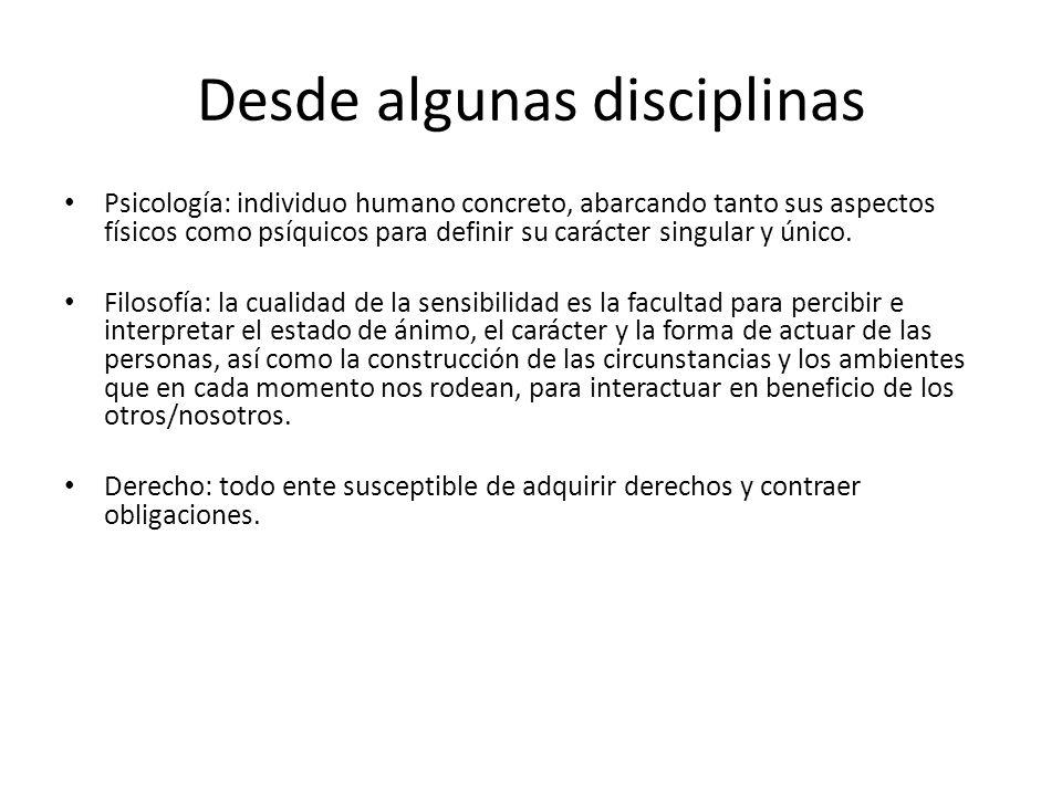 Desde algunas disciplinas