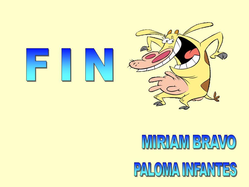 FIN MIRIAM BRAVO PALOMA INFANTES