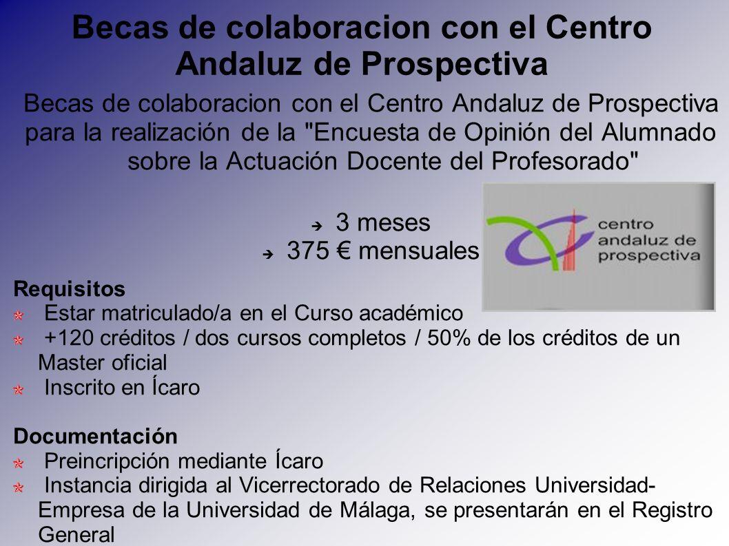 Becas de colaboracion con el Centro Andaluz de Prospectiva