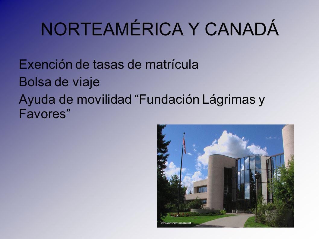 NORTEAMÉRICA Y CANADÁ Exención de tasas de matrícula Bolsa de viaje