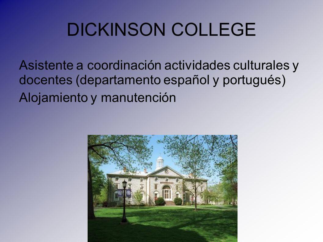 DICKINSON COLLEGE Asistente a coordinación actividades culturales y docentes (departamento español y portugués)