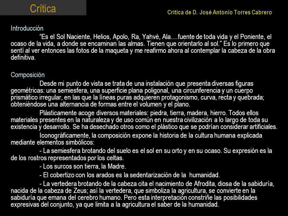 Crítica Crítica de D. José Antonio Torres Cabrero. Introducción.