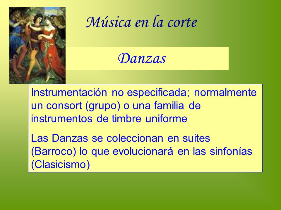 Música en la corte Danzas
