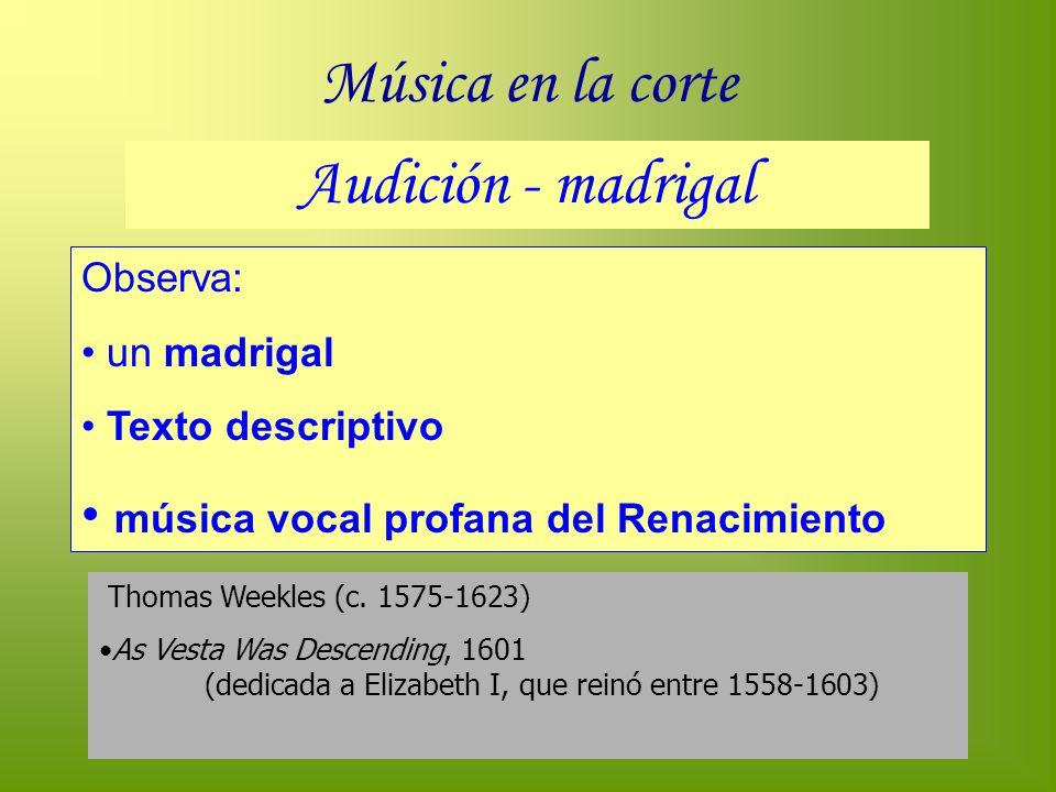 Música en la corte Audición - madrigal