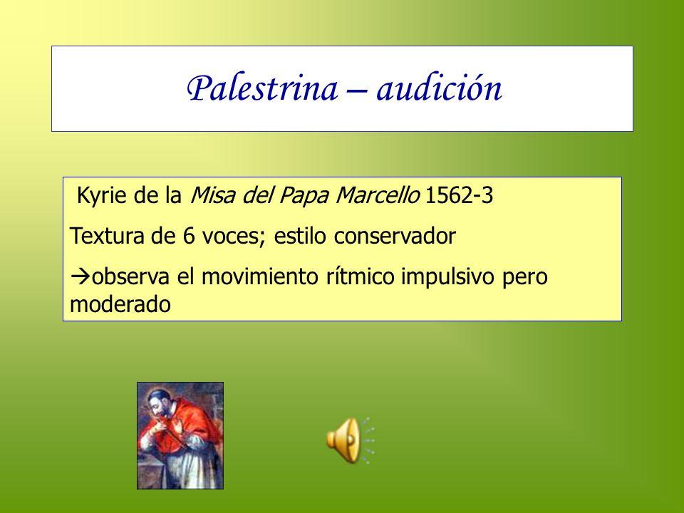 Palestrina – audición Kyrie de la Misa del Papa Marcello 1562-3