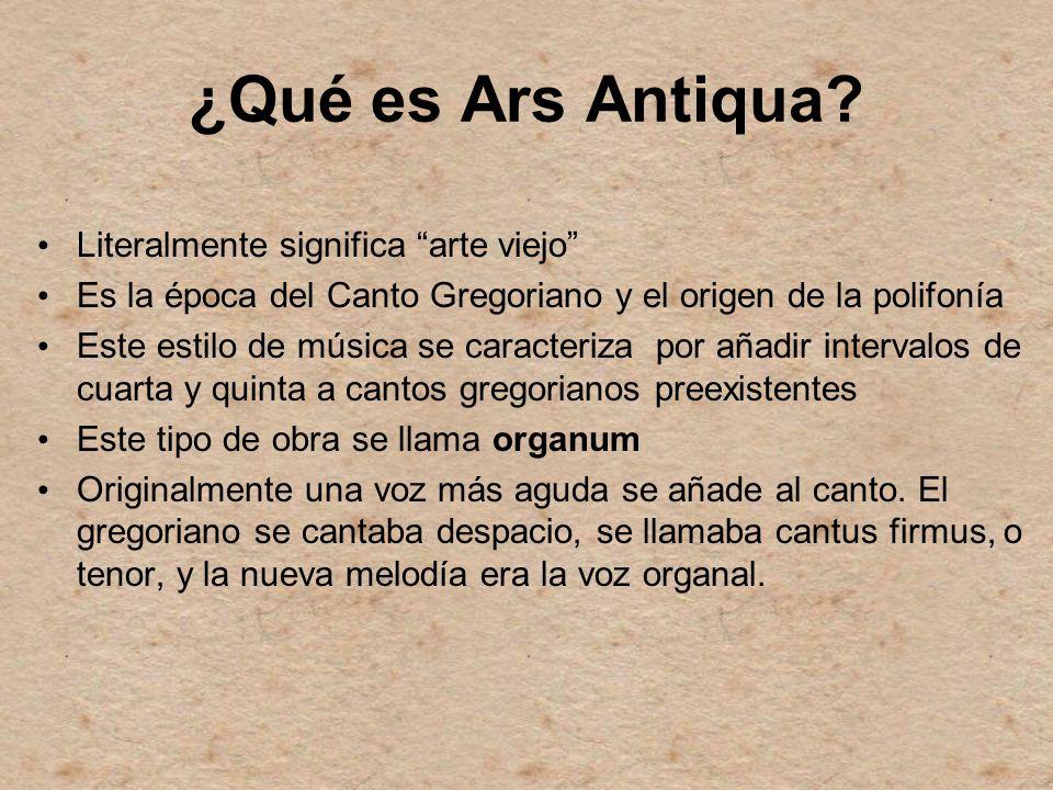 ¿Qué es Ars Antiqua Literalmente significa arte viejo