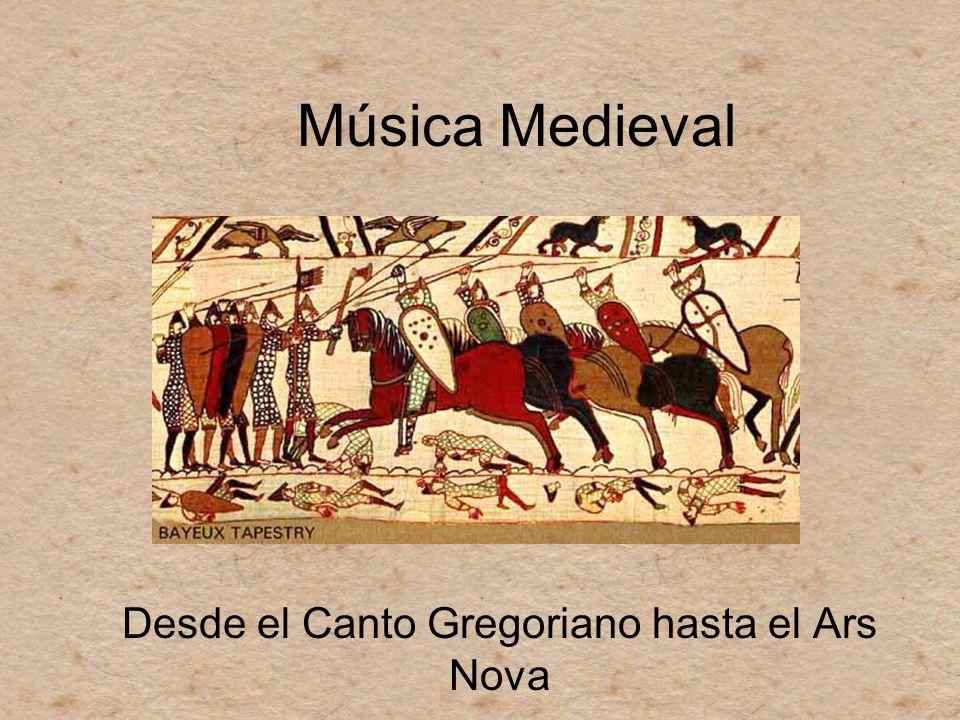 Desde el Canto Gregoriano hasta el Ars Nova