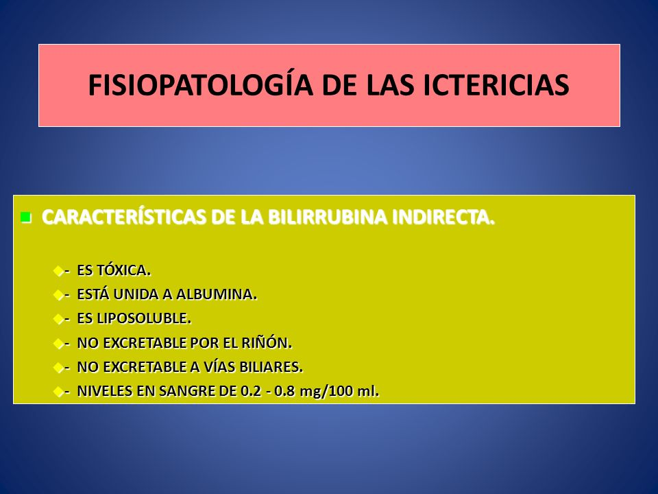 FISIOPATOLOGÍA DE LAS ICTERICIAS