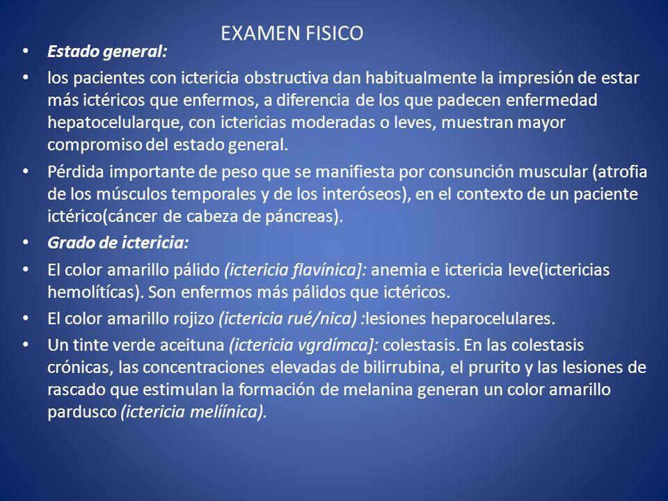 EXAMEN FISICO Estado general: