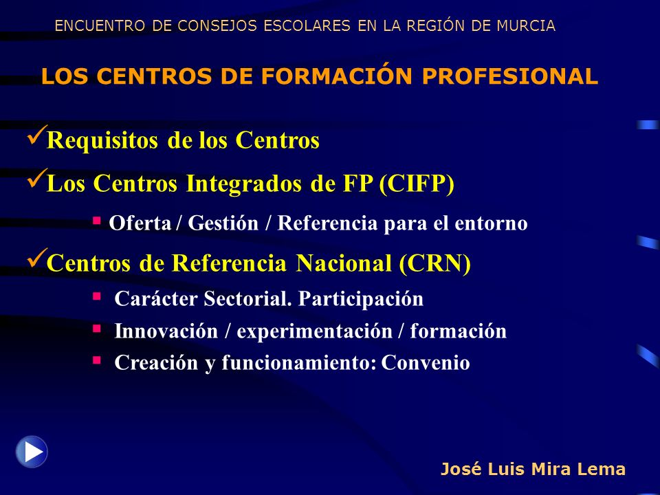 Requisitos de los Centros Los Centros Integrados de FP (CIFP)