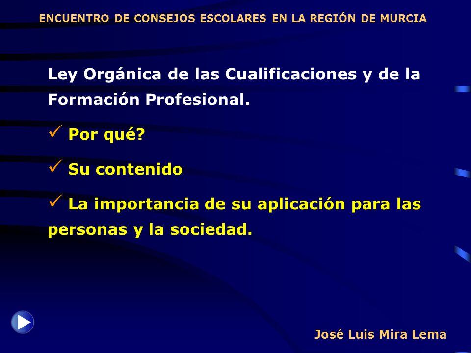 Ley Orgánica de las Cualificaciones y de la Formación Profesional.