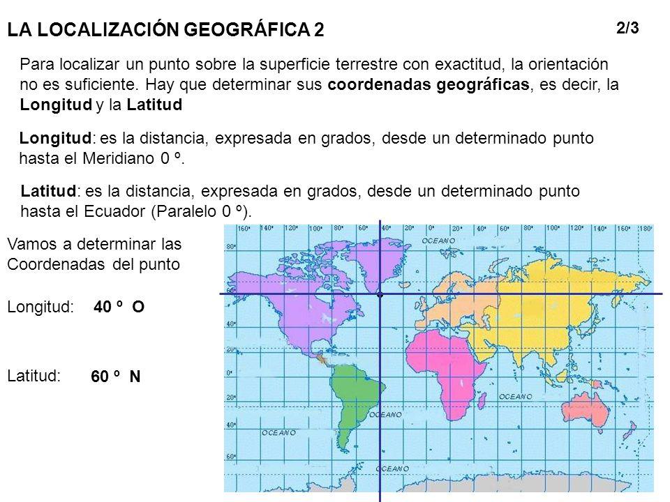 LA LOCALIZACIÓN GEOGRÁFICA 2