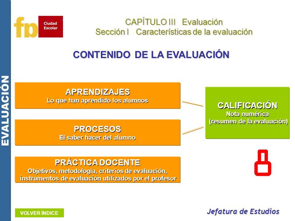 8 CONTENIDO DE LA EVALUACIÓN EVALUACIÓN CAPÍTULO III Evaluación