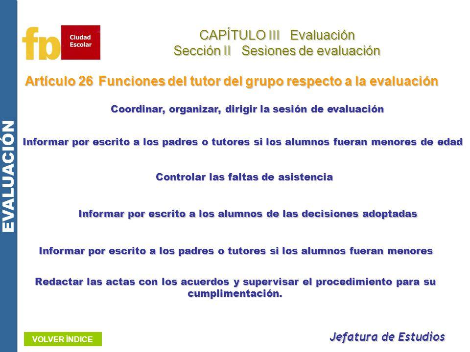 EVALUACIÓN CAPÍTULO III Evaluación Sección II Sesiones de evaluación