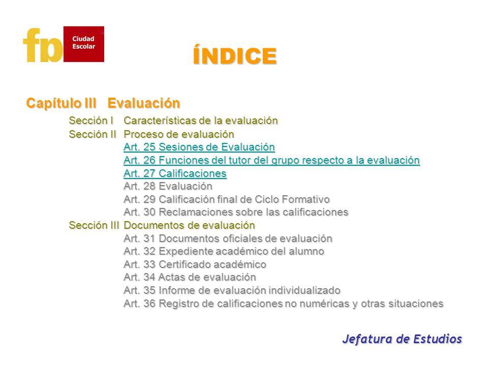 ÍNDICE Capítulo III Evaluación