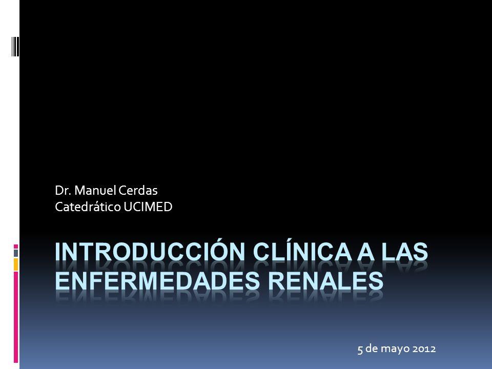 Introducción clínica a las enfermedades renales