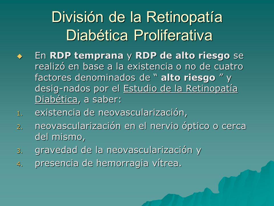 División de la Retinopatía Diabética Proliferativa