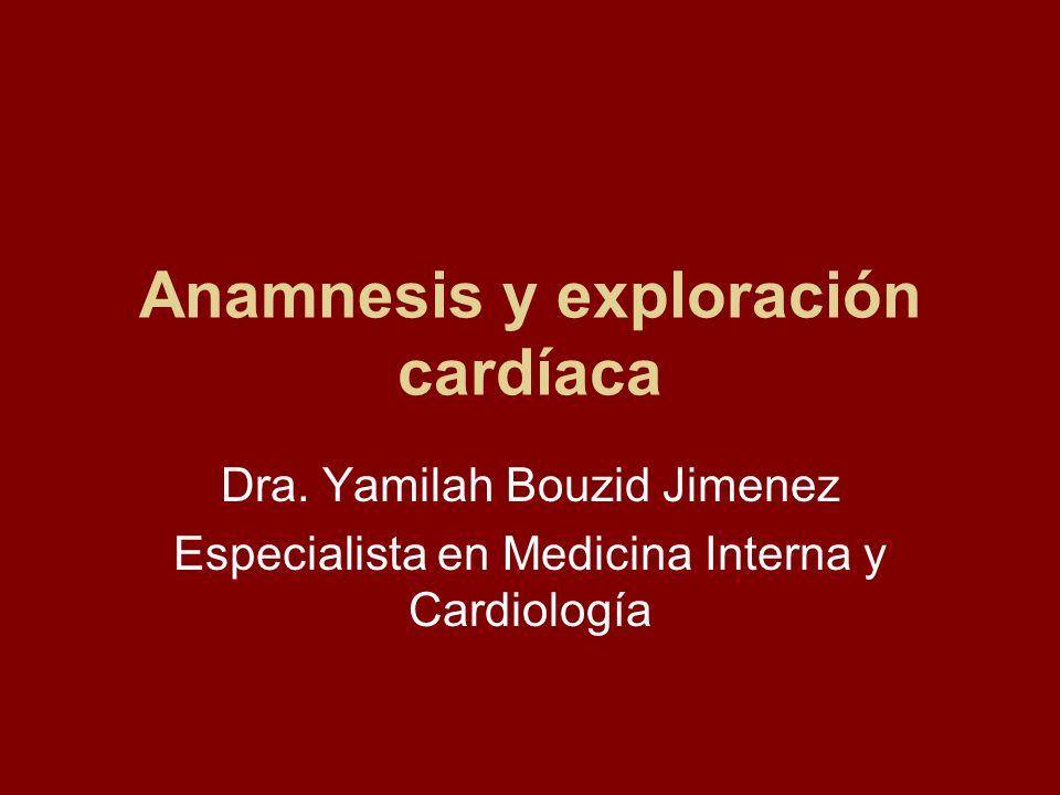 Anamnesis y exploración cardíaca