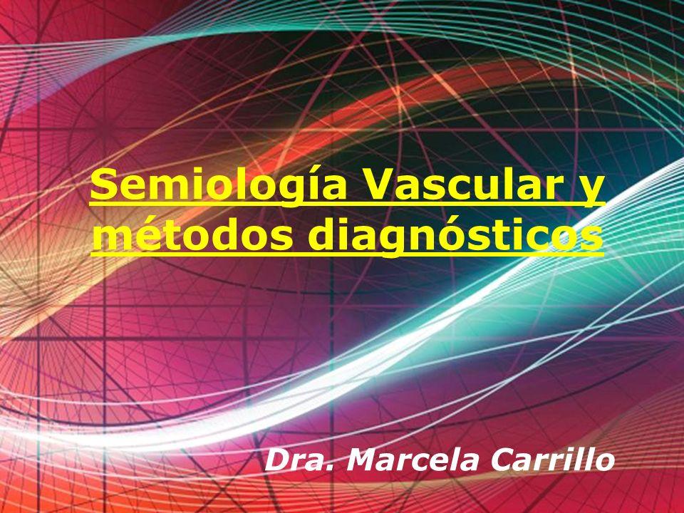 Semiología Vascular y métodos diagnósticos
