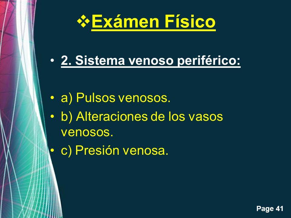 Exámen Físico 2. Sistema venoso periférico: a) Pulsos venosos.