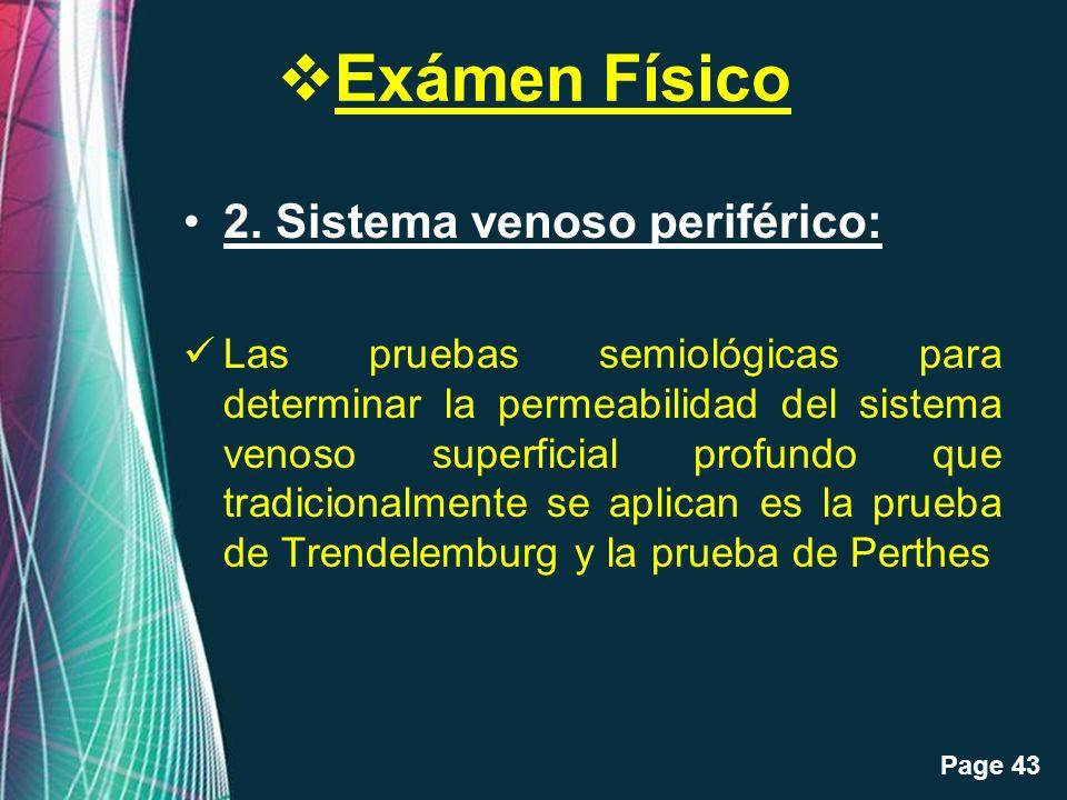 Exámen Físico 2. Sistema venoso periférico: