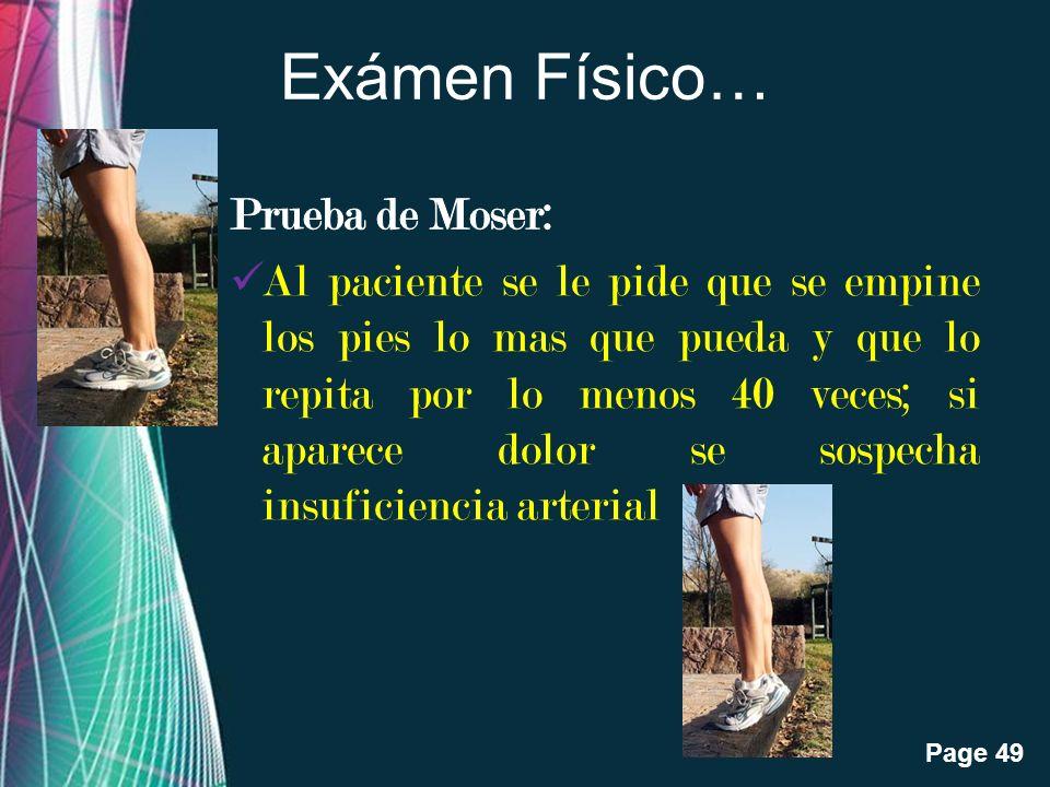 Exámen Físico… Prueba de Moser: