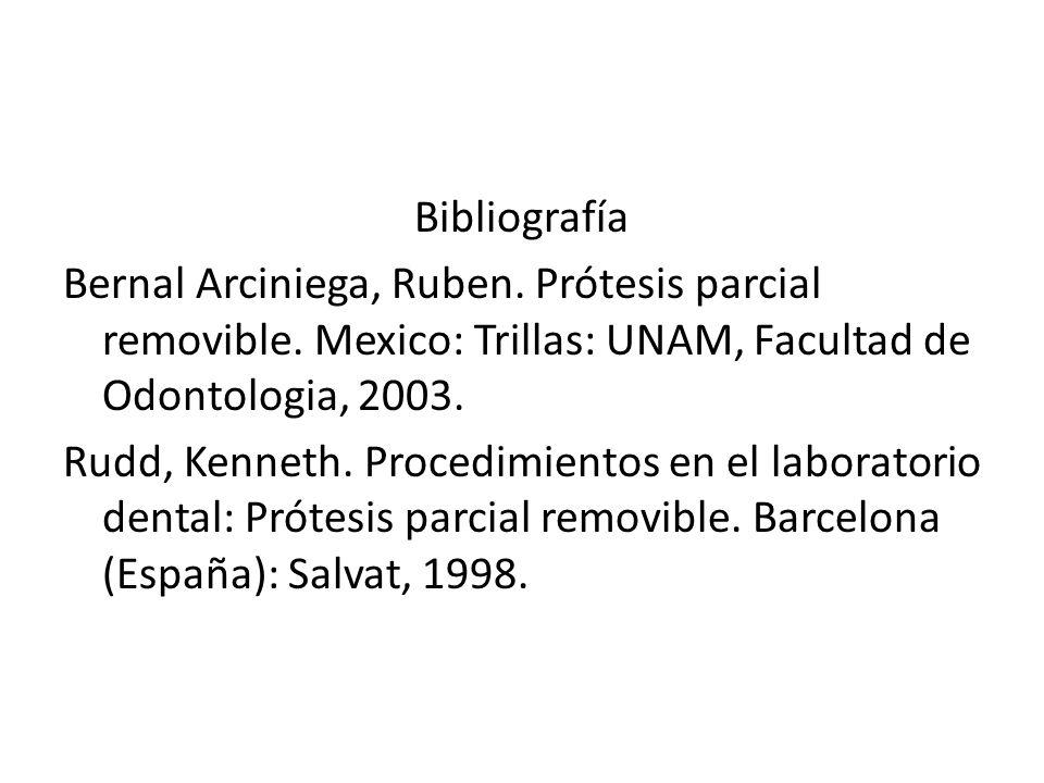 Bibliografía Bernal Arciniega, Ruben. Prótesis parcial removible