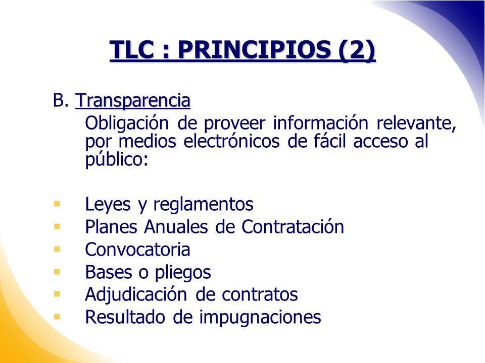 TLC : PRINCIPIOS (2) B. Transparencia