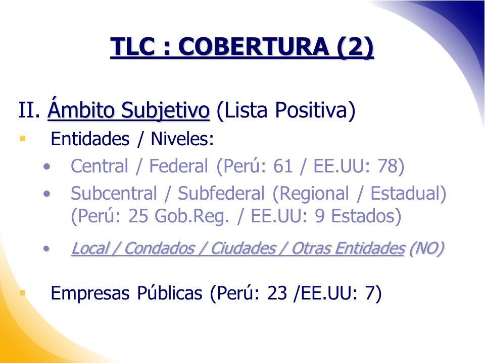TLC : COBERTURA (2) II. Ámbito Subjetivo (Lista Positiva)