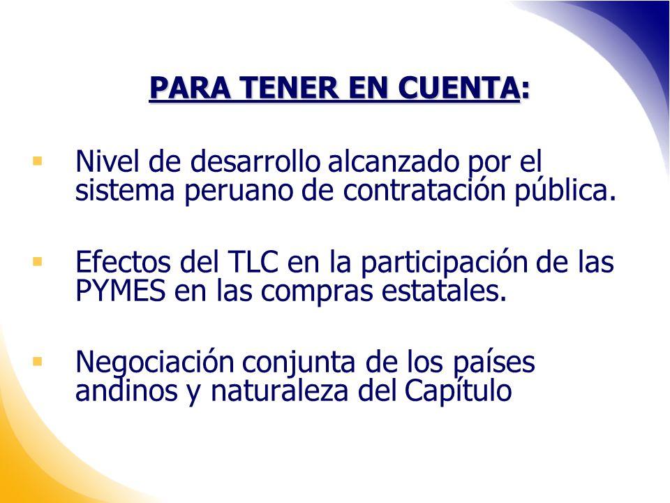 PARA TENER EN CUENTA: Nivel de desarrollo alcanzado por el sistema peruano de contratación pública.
