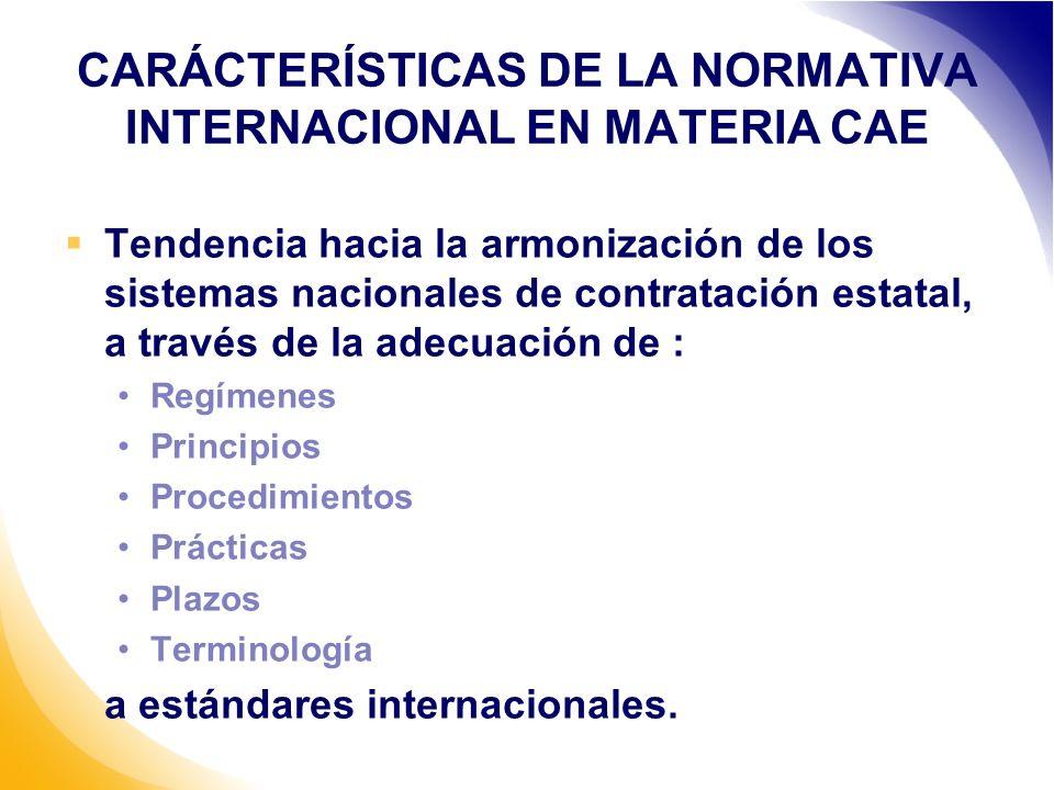 CARÁCTERÍSTICAS DE LA NORMATIVA INTERNACIONAL EN MATERIA CAE
