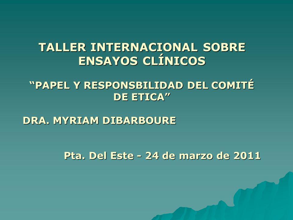 TALLER INTERNACIONAL SOBRE ENSAYOS CLÍNICOS