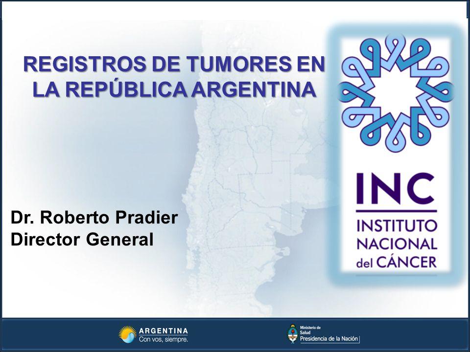 REGISTROS DE TUMORES EN LA REPÚBLICA ARGENTINA