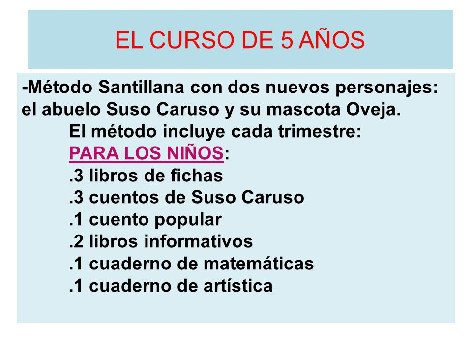 EL CURSO DE 5 AÑOS -Método Santillana con dos nuevos personajes: el abuelo Suso Caruso y su mascota Oveja.
