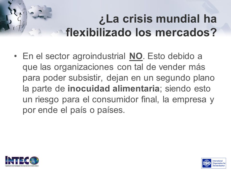 ¿La crisis mundial ha flexibilizado los mercados