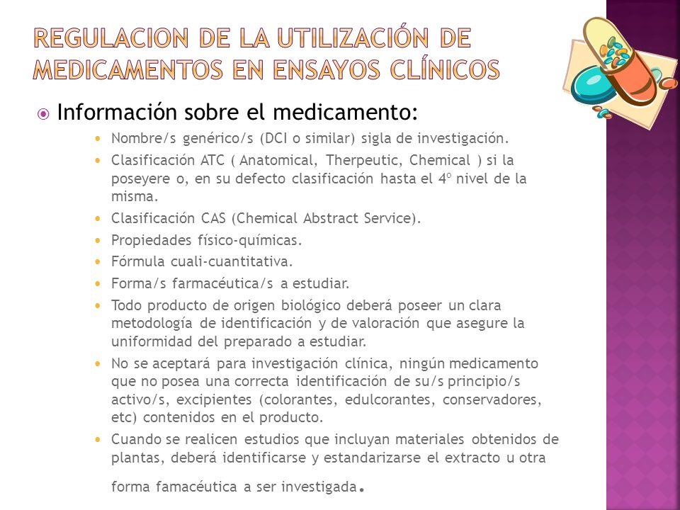 REGULACION DE LA UTILIZACIÓN DE MEDICAMENTOS EN ENSAYOS CLÍNICOS
