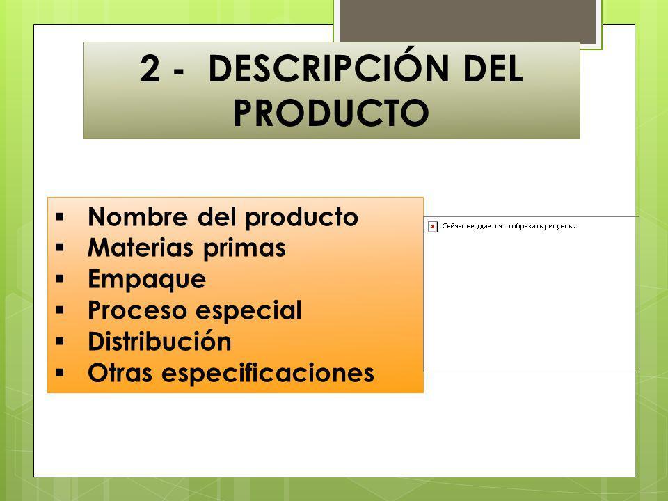 2 - DESCRIPCIÓN DEL PRODUCTO